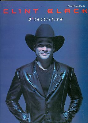 Clint Black D Lectrified songbook sheet music 2000