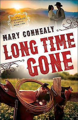 Long Time Gone; Paperback Book; Connealy Mary, 9780764211829
