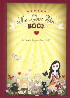 NEW The Love You Book By Andrew Wynne Hardcover Free Shipping