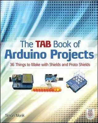 NEW The Tab Book of Arduino Projects By Simon Monk Paperback Free Shipping