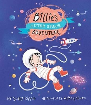 NEW Billie's Outer Space Adventure By Sally Rippin Hardcover Free Shipping