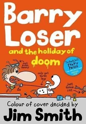 Barry Loser and the Holiday of Doom, Smith, Jim, New Book
