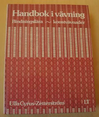 Swedish weaving book: Handbok i vavning (Handbook in weaving), weave structures