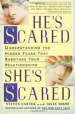 He's Scared, She's Scared: Understanding the Hidden Fea - Paperback NEW Carter,