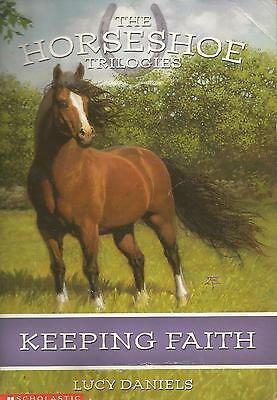 The Horseshoe Trilogies - Book 1 - Keeping Faith by Lucy Daniels - Paperback - S