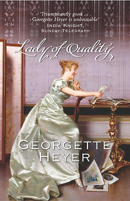 Lady of Quality - Paperback NEW Heyer, Georgett 2005-06-02