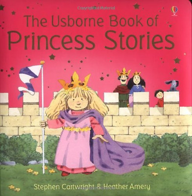 Princess Stories - Hardcover NEW Amery, Heather 2004-10-29