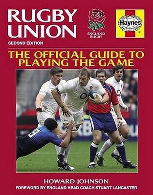 Rugby Union Manual: The Official Guide to Playing the G - Paperback NEW Howard J