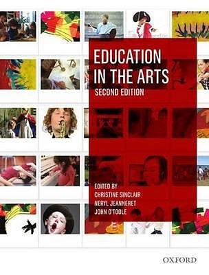 NEW Education in the Arts By Christine Sinclair Paperback Free Shipping