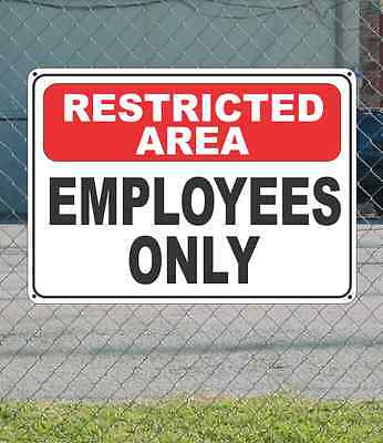 """RESRTICTED AREA Employees Only - OSHA Safety SIGN 10"""" x 14"""""""