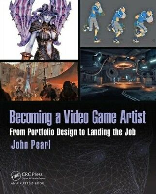 BECOMING A VIDEO GAME ARTIST, Pearl, John, 9781138824935