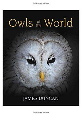 Owls of the World by Duncan, Jim | Hardcover Book | 9781921517648 | NEW