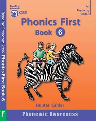 NEW Phonics First : Book 6 By Hunter Calder Paperback Free Shipping