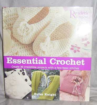 "'essential Crochet""  30 Projects From Basic Stitches By Erika Knight Hard Cover"
