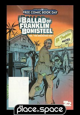 Free Comic Book Day 2017 The Ballad Of Franklin Bonisteel