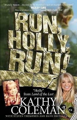 """Run, Holly, Run!: A Memoir by Holly from 1970s TV Classic """"Land of the Lost"""": A"""