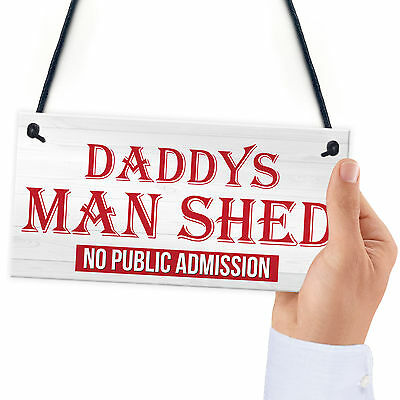 Daddy's Man Shed Cave Sign Garage Hanging Plaque Fathers Day Dad Den Door Gift