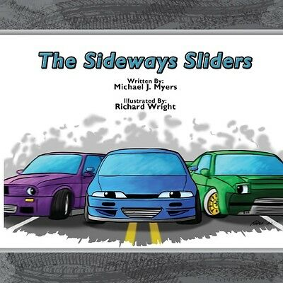 The Sideways Sliders by Mike Myers Paperback Book (English)