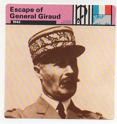 Escape of General Giraud - Prisoners of War - Occupied Territories - WWII Card