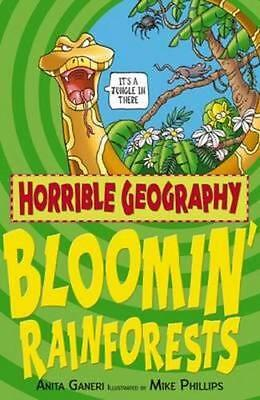 NEW Horrible Geography : Bloomin' Rainforests By Anita Ganeri Paperback