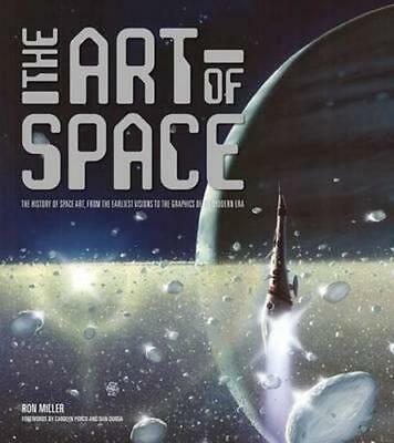 NEW The Art of Space By Ron Miller Hardcover Free Shipping