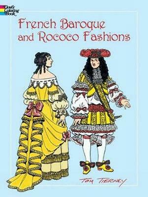 French Baroque and Rococo Fashions by Tom Tierney (English) Paperback Book Free