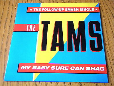 """The Tams - My Baby Sure Can Shag  7"""" Vinyl Ps"""