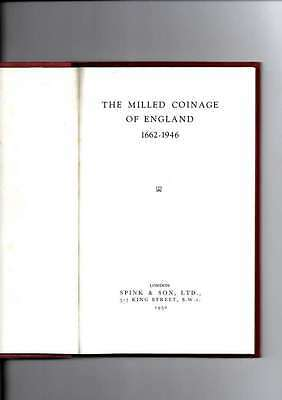 The Milled Coinage Of England 1662-1946 1St Edition 1950 By Spink & Son Ltd