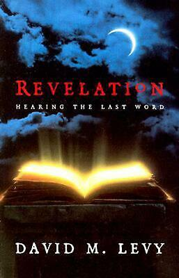 Revelation: Hearing the Last Word by David M. Levy (English) Paperback Book Free