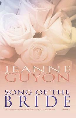 Song of the Bride by Jeanne Guyon Paperback Book (English)