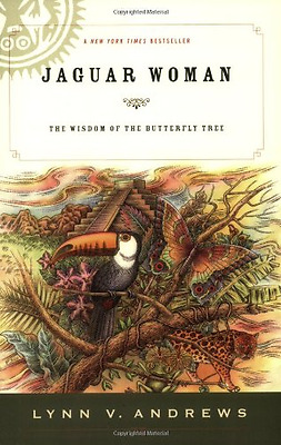 Jaguar Woman: The Wisdom of the Butterfly Tree - Paperback NEW Lynn V. Andrews 2