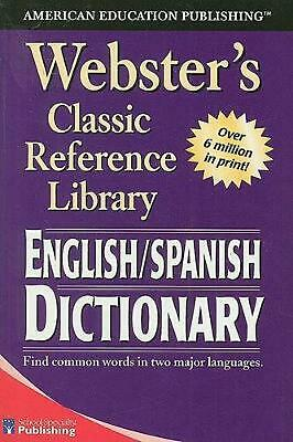 Webster's English/Spanish Dictionary by School Specialty Publishing (English) Pa