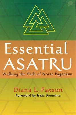 Essential Asatru: Walking the Path of Norse Paganism (Paperback),. 9780806527086