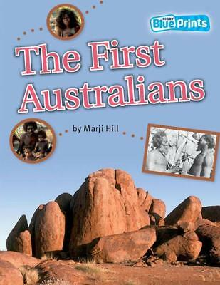 NEW Beginnings: The First Australians By Marji Hill Paperback Free Shipping