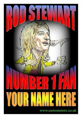 "No 1 ROD STEWART FAN PERSONALISED- Flexible Fridge Magnet Approx 5"" x 4"""