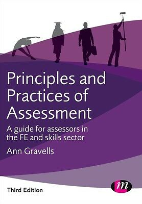 Principles and Practices of Assessment (Further Education and Skills) (Paperbac.