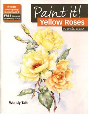 PAINTING BOOK PAINT IT! YELLOW ROSES in watercolour