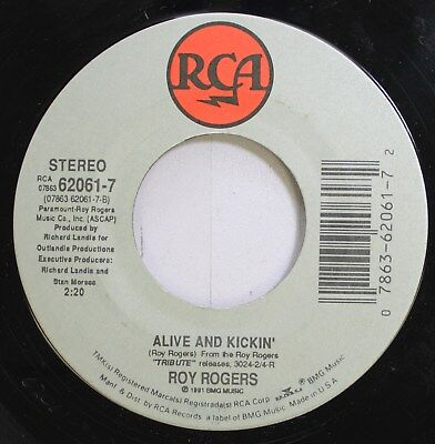 Country 45 Roy Rogers - Alive And Kickin' / Hold On Partner On Rca