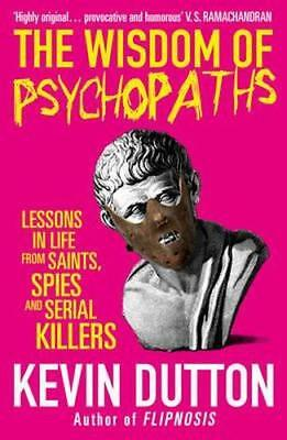 NEW The Wisdom of Psychopaths By Kevin Dutton Paperback Free Shipping