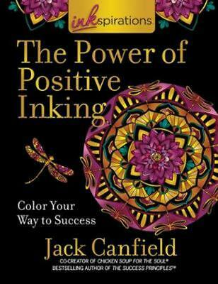 Inkspirations the Power of Positive Inking by Jack Canfield Paperback Book