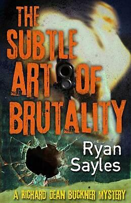 The Subtle Art of Brutality by Ryan Sayles (English) Paperback Book Free Shippin