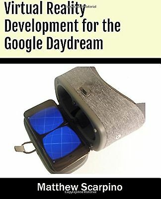 Virtual Reality Development for the Google Daydream NEW BOOK
