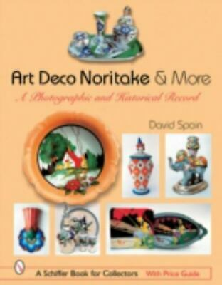 Art Deco Noritake & More: A Photographic and Historical Record 1105 color photos