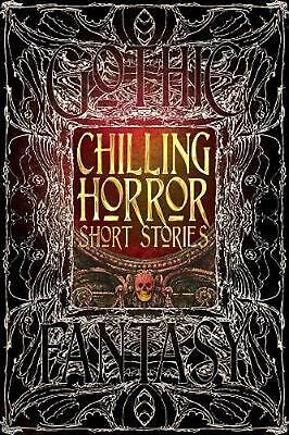 CHILLING HORROR STORIES by Poe Lovecraft Dickens Shelley Brand New