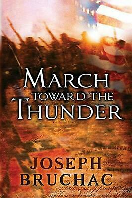 March Toward the Thunder by Joseph Bruchac (English) Paperback Book Free Shippin