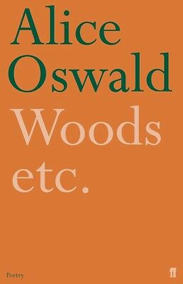 Woods etc. (Paperback), Oswald, Alice, 9780571233786