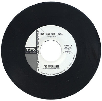 "Imperialites  ""have Love Will Travel""     R&b Classic Mover    Listen!"