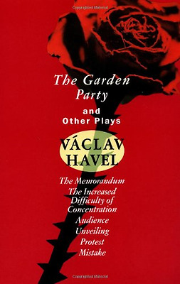 The Garden Party and Other Plays - Paperback NEW Havel, Vaclav 1994-01-18