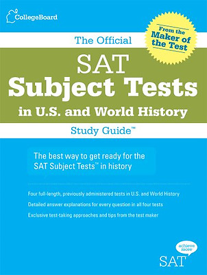 The Official SAT Subject Tests in U.S. History and Worl - Paperback NEW Beaber,
