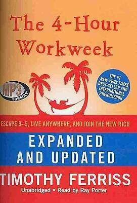 The 4-Hour Workweek: Escape 95, Live Anywhere, and Join the New Rich by Timothy